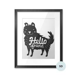 Poster - smiley face dog and lettering text - hello friend