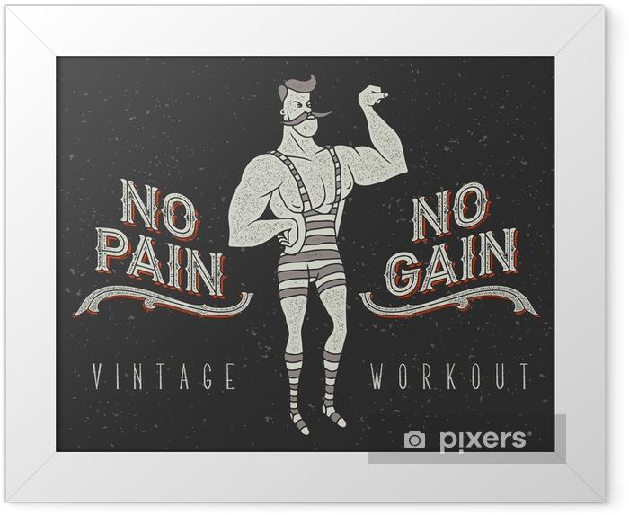 """Plakat w ramie Vintage plakat z cyrku silnego mężczyzny i hasłem: """"no pain no gain"""" - Sport"""