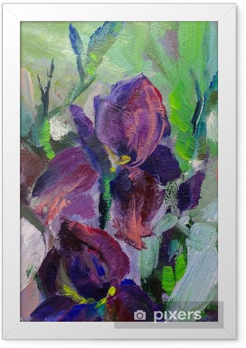 Plakat w ramie Malowanie martwa natura obraz olejny tekstury, irysy impresjonizm - Hobby i rozrywka
