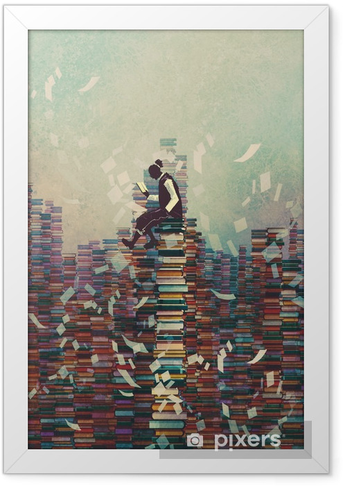 man reading book while sitting on pile of books,knowledge concept,illustration painting Framed Poster - Hobbies and Leisure
