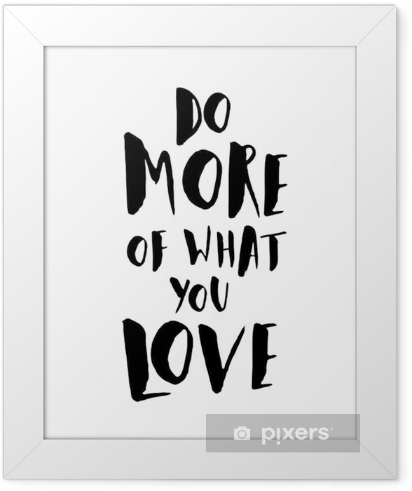 Motivational Quote Poster Framed Poster - Graphic Resources