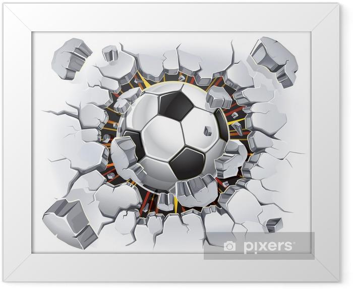 Plakat w ramie Piłka nożna przebijająca się przez ścianę - Przeznaczenia