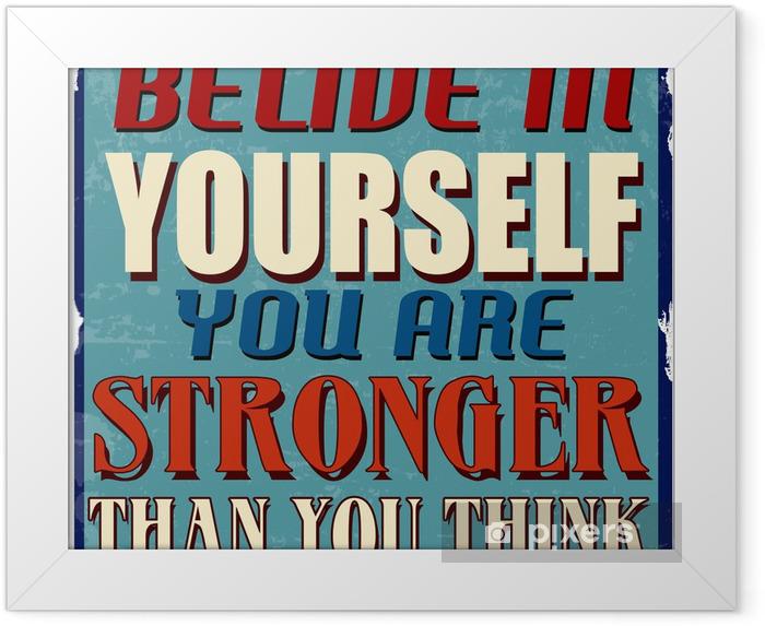 Poster en cadre Crois en toi vous êtes plus fort que vous le pensez - Styles