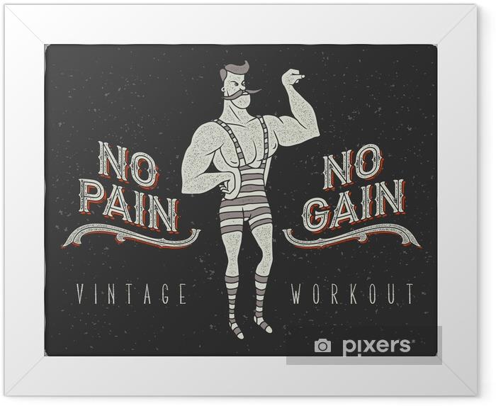 """Poster in Cornice Vintage poster con circo uomo forte e lo slogan: """"nessun dolore nessun guadagno"""" - Sport"""