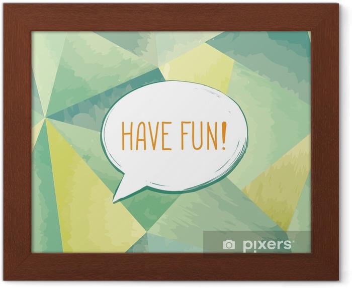Plakat w ramie Baw się dobrze napis bąblu. zabawny znak. zaproszenie na imprezę. - Zasoby graficzne
