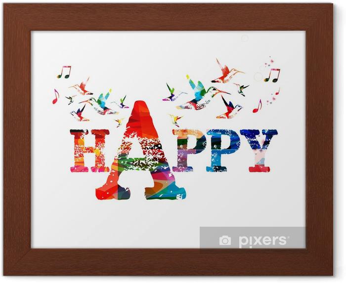 """Ingelijste Poster Kleurrijke vector """"HAPPY"""" achtergrond met kolibries - Gelukkig"""
