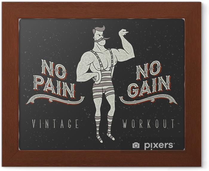 """Poster en cadre Affiche vintage avec cirque homme fort et le slogan: """"No Pain No Gain"""" - Sports"""