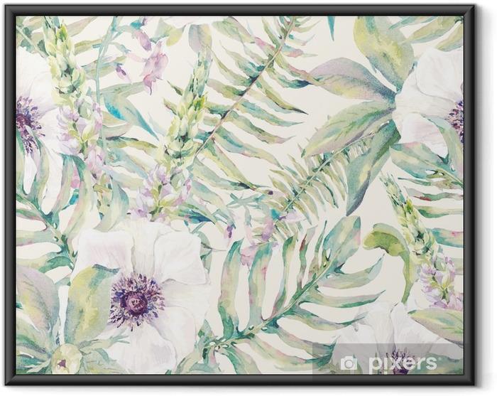 Plakat w ramie Akwarela liści szwu z paproci i kwiatów - Rośliny i kwiaty