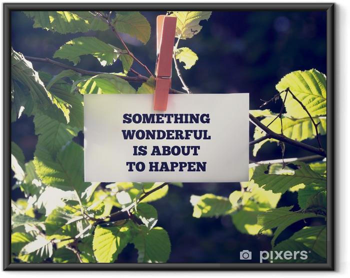 Plakat w ramie Coś wspaniałego ma się wydarzyć - Drzewa