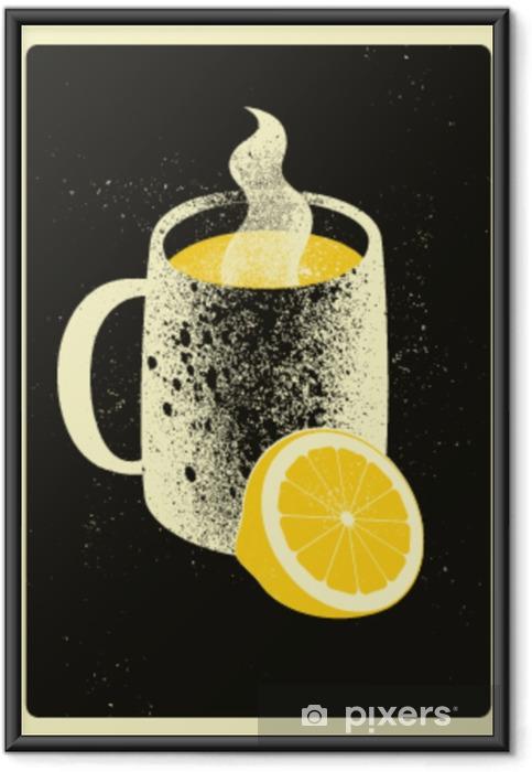 Gerahmtes Poster Becher mit heißem Getränk und Zitrone. heißer Tee typografisches Weinlese grunge Artplakat. Retro-Vektor-Illustration. - Getränke