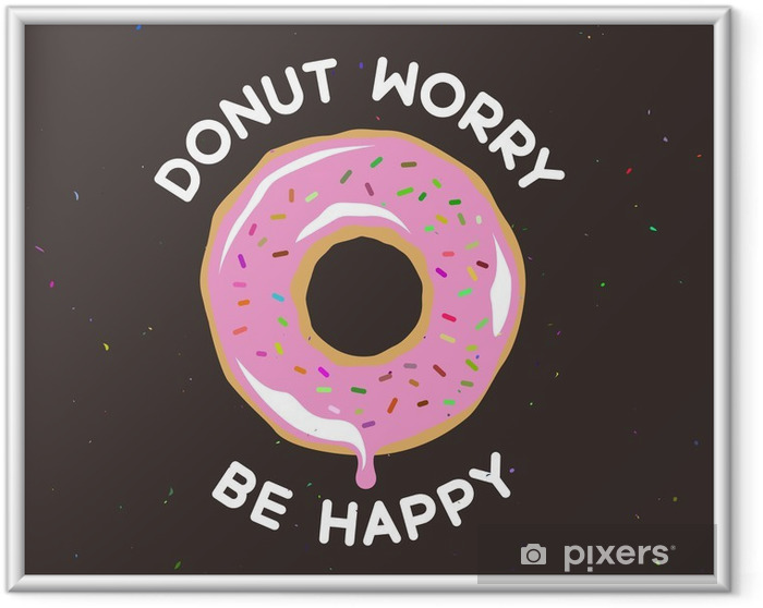 Poster i Ram Donut oroa vara glad vintage affisch. Vektor illustration. - Mat