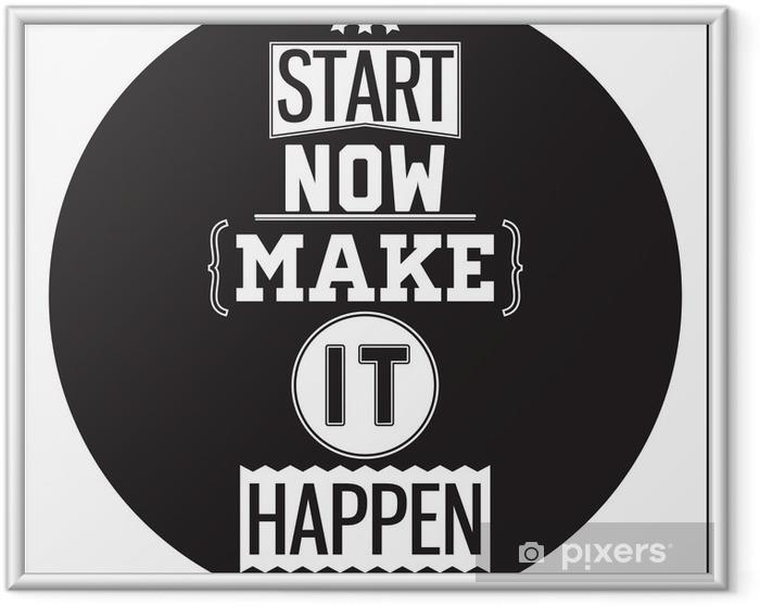 Çerçeveli Poster Tipografik Afiş Tasarımı - Şimdi başlayın. Bunu gerçekleştir - Duvar Çıkartması