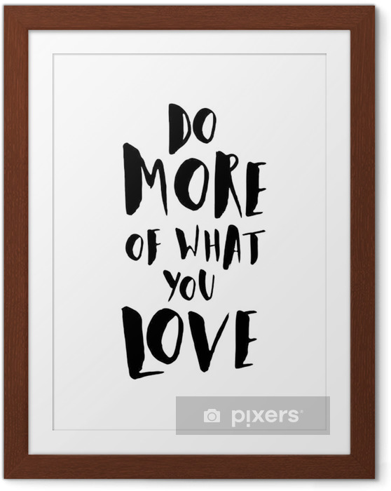 Gerahmtes Poster Motivation Zitat-Plakat - Grafische Elemente