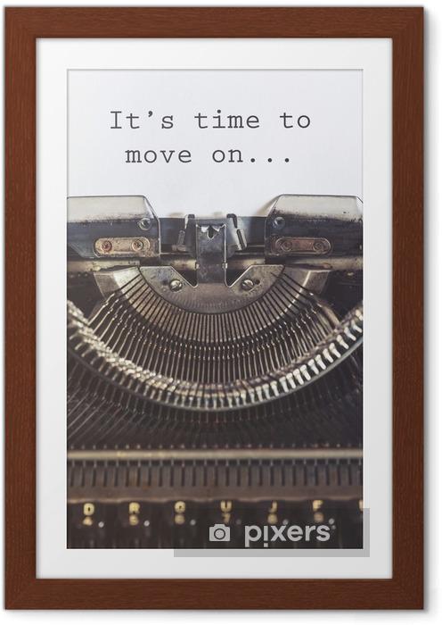 Plakát v rámu Je čas jít dál motivační zprávy psané s psacím stroji vinobraní - Duševní stavy