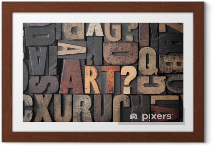 """Plakat w ramie Słowo """"sztuka?"""" wyrażone w starych blokach typografii. - Tematy"""
