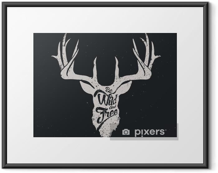 Plakat w ramie Deer być dzikie i wolne inwertowany - Zwierzęta