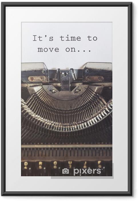 Poster en cadre Il est temps de passer un message de motivation écrite avec une machine à écrire Vintage - Émotions et sentiments