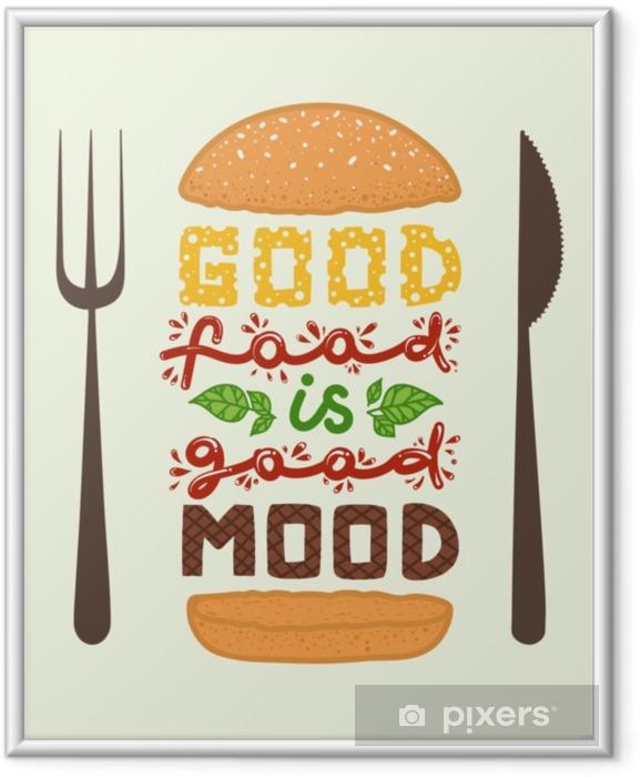 """Obrazek w ramie Sztuka konceptualna burgera. cytuje """"dobre jedzenie to dobry nastrój"""". Ilustracja wektorowa frazy napis. plakat motywacyjny kaligrafii - Hobby i rozrywka"""