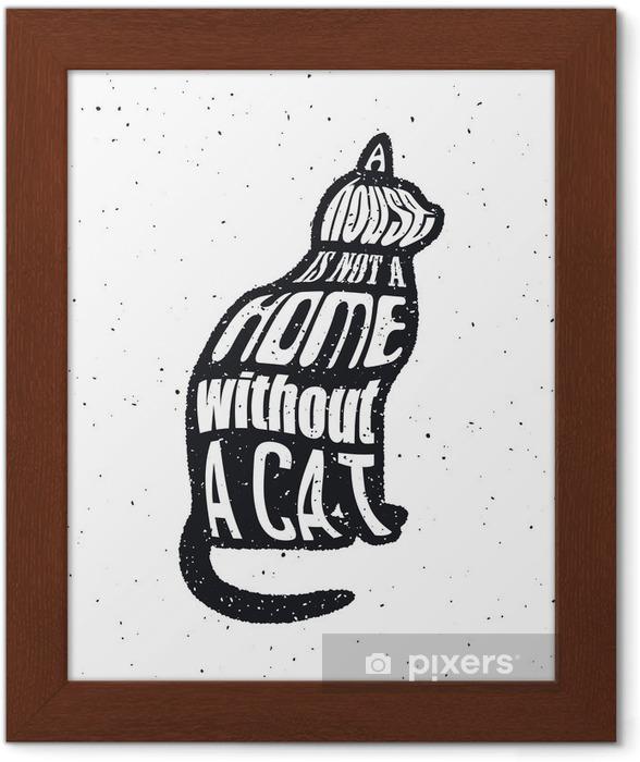Plakat w ramie Nigdy nie ufaj człowiekowi, który nie lubi kotów. - Zasoby graficzne