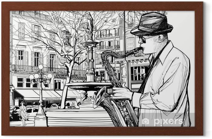 Poster en cadre Joueur de saxophone dans une rue de Paris - Jazz