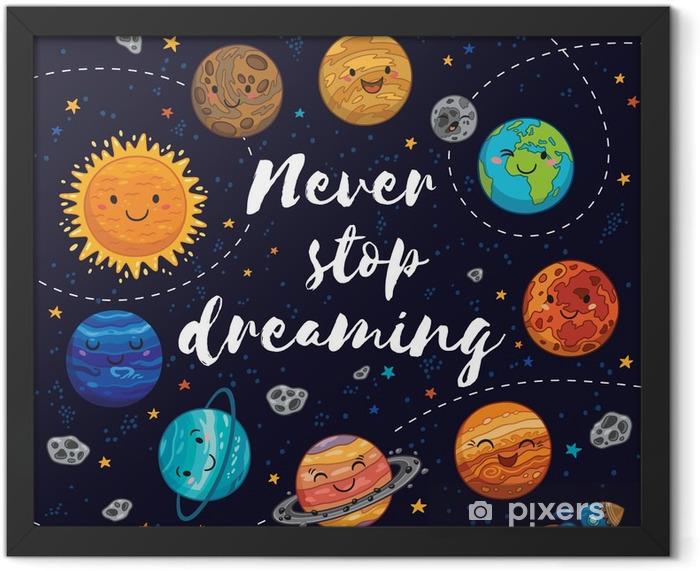 Never stop dreaming. Motivation vector illustration Framed Poster - Landscapes