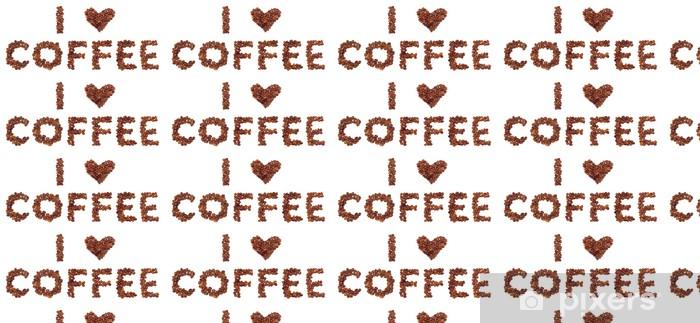 Tapeta na wymiar winylowa Uwielbiam kawę - Gorące napoje