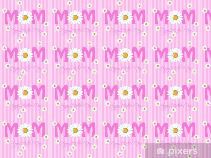 Papier peint vinyle sur mesure Bonne fête des mères avec des fleurs de marguerite - Fleurs