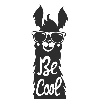Vector illustration with stylish llama animal in sunglasses. Be cool - lettering quote. Wall Decal
