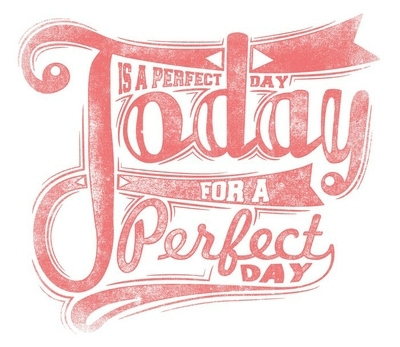 Today is a perfect day Wall Decal