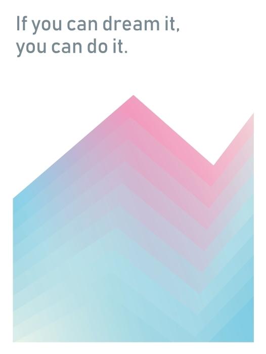 Papier peint vinyle Si vous pouvez le rêver, vous pouvez le réaliser. -