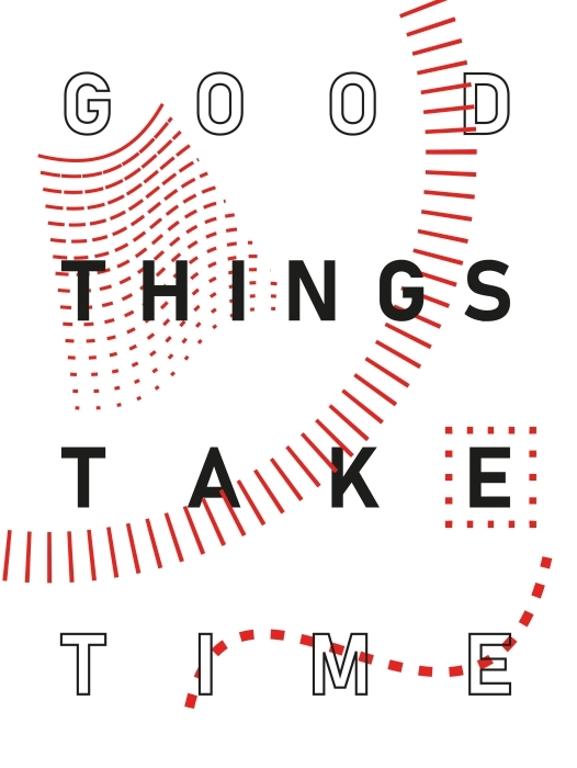 Good things take time Vinyl Wall Mural - Motivations