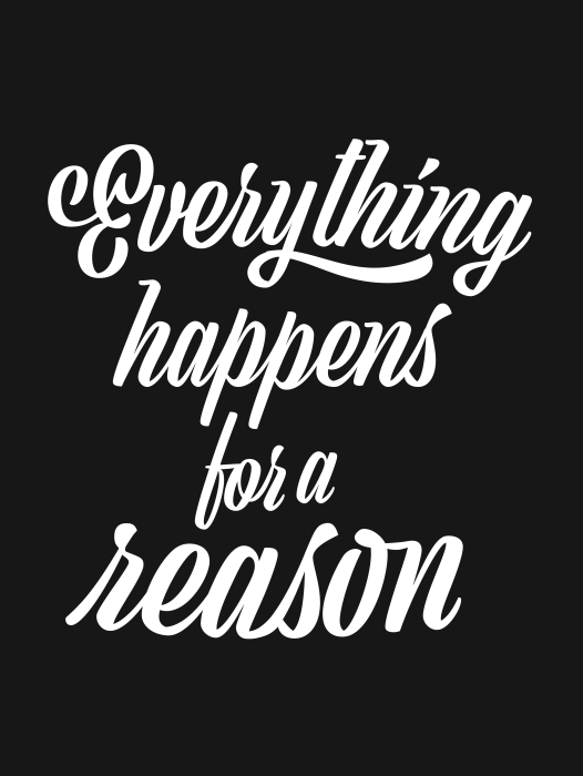 Everything happens for a reason Vinyl Wall Mural - Motivations