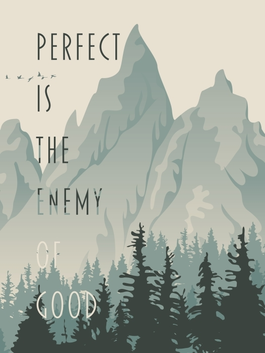 Perfect is the enemy of good. Vinyl Wall Mural - Motivations