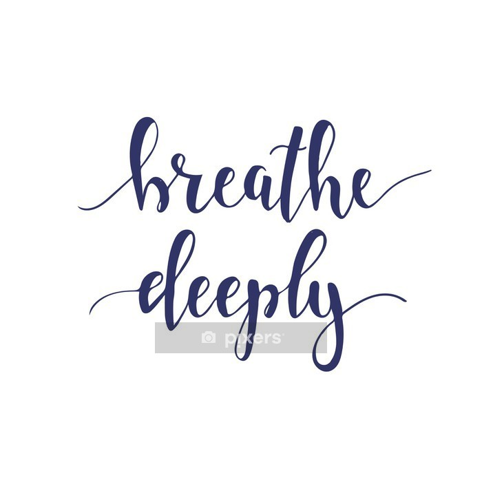 Breathe Deeply. T-shirt hand lettered calligraphic design. Wall Decal - Relaxation