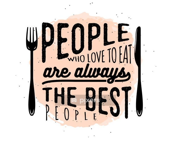 Food related typographic quote Wall Decal - Graphic Resources