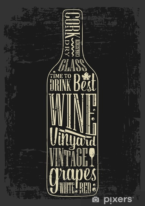 Fototapeta winylowa Typografia plakat napis tekst w butelce wina sylwetki. Vintage grawerowanie ilustracji wektorowych. projektowanie reklamowe do pubu na ciemnym tle - Napoje