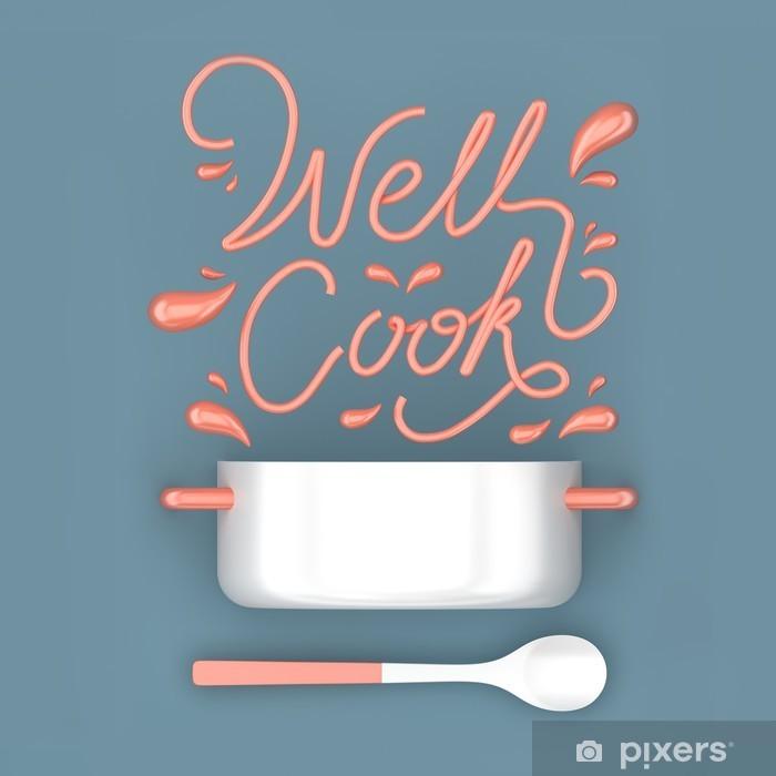Plakat Dobrze gotować cytat z puli nowoczesnym renderingu 3D 3D ilustracji - Jedzenie