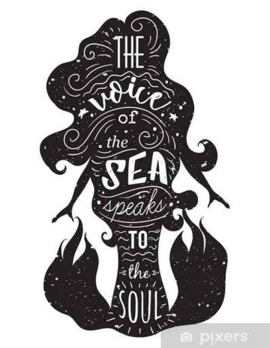 Sticker Pixerstick Silhouette de sirène avec citation inspirée. La voix de la mer parle à l'âme. affiche Typographie avec la main conception tirée elements.Concept pour t-shirt, print, tattoo.Vintage illustration vectorielle - Animaux
