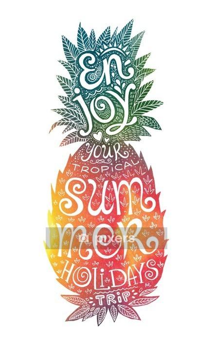 Muursticker Heldere kleuren hand getekende aquarel ananas silhouet met grunge letters binnen. Geniet van uw tropische zomervakantie reis. - Eten