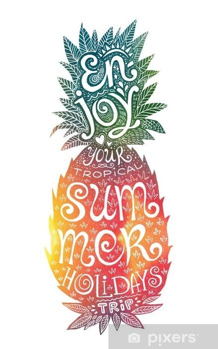 Pixerstick Sticker Heldere kleuren hand getekende aquarel ananas silhouet met grunge letters binnen. Geniet van uw tropische zomervakantie reis. - Eten