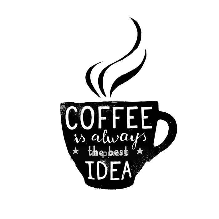 Illustration of coffee cup with lettering Wall Decal - Motivations