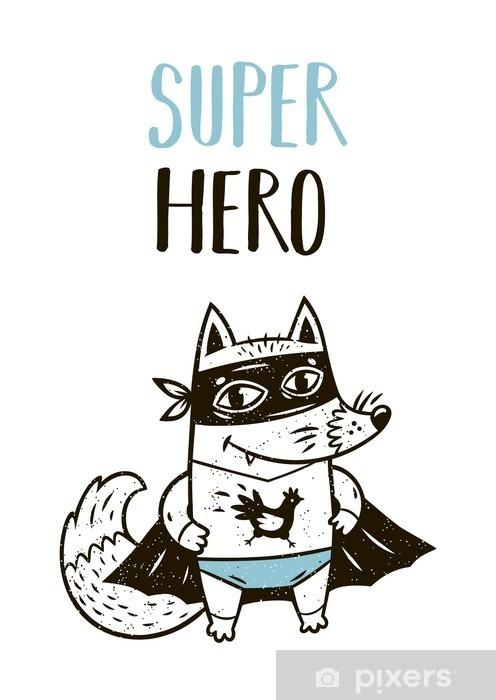 Papier Peint Super Hero Renard Dessin Pour Carte De Voeux Ou Tee Print Pixers Nous Vivons Pour Changer