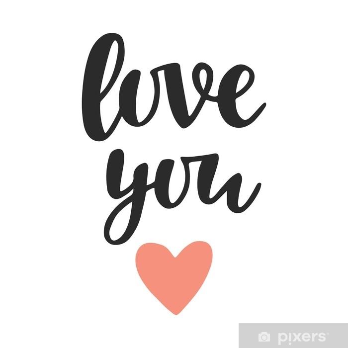 Fototapete Liebe dich, handgeschriebene Schrift • Pixers