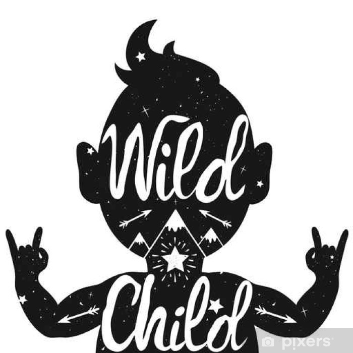 Wild Child Illustration With Baby Silhouette With Text