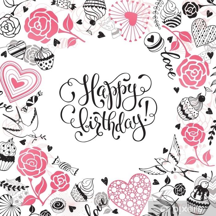 Carta Da Parati In Vinile Buon Compleanno Biglietto Di Auguri Cornice Del Cerchio Romantico Da Cuori Rose Uccelli E Dolci Con Frase Calligrafica Su