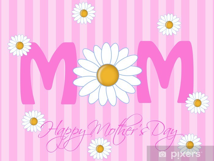 Sticker Pixerstick Bonne fête des mères avec des fleurs de marguerite - Fleurs