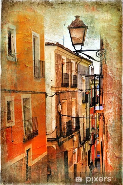Vinyl Fotobehang Oude straten van Spanje - artistieke foto - Thema's