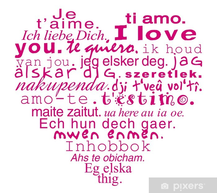 Coeur Je T Aime Dans Toutes Les Langues Poster Pixers We Live To Change
