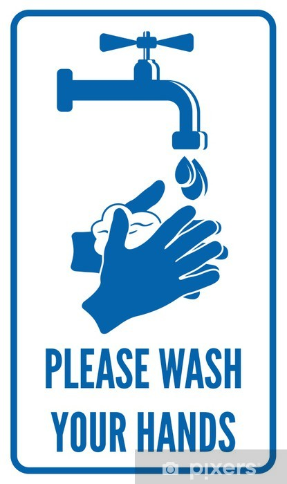 Please Wash Your Hands Sign Wall Mural Pixers 174 We Live