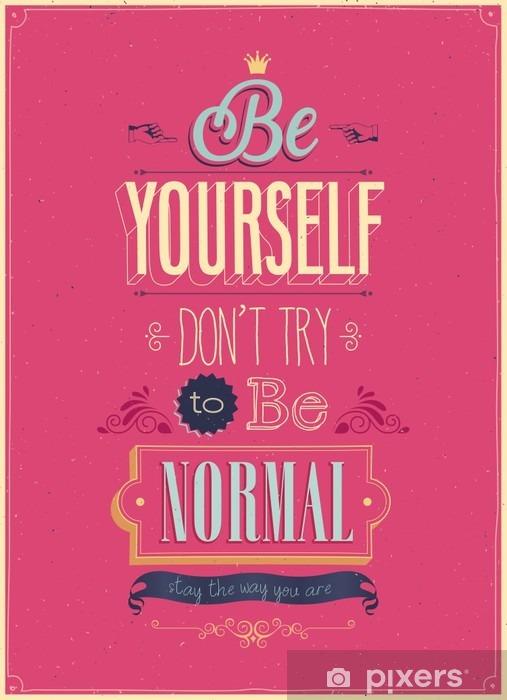 """Carta da Parati in Vinile Vintage """"Be Yourself"""" Poster. Illustrazione di vettore. - Stili"""